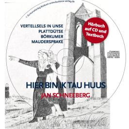 "Hörbuch ""Hier bin ik tau Huus"""
